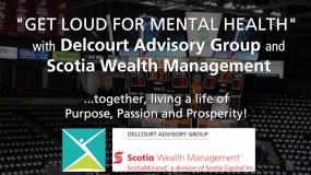 Delcourt Advisory Group & Scotia Wealth Management #GETLOUD!