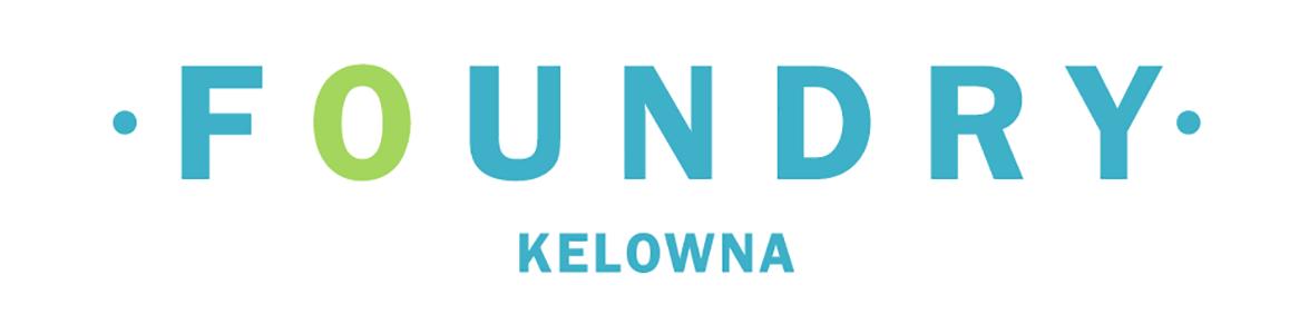 Foundry Kelowna