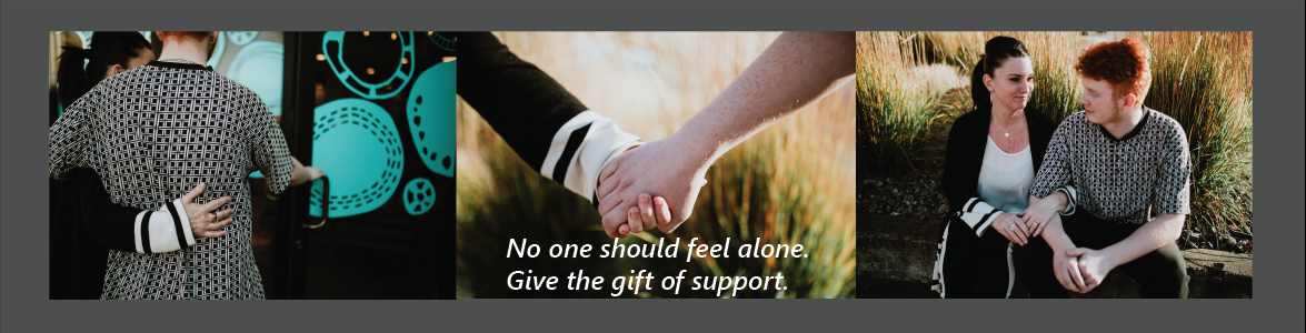Give the gift of support.