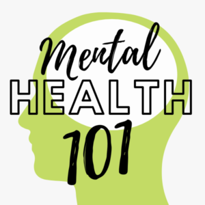 Green clip art head silhouette with the text Mental Health 101 over top